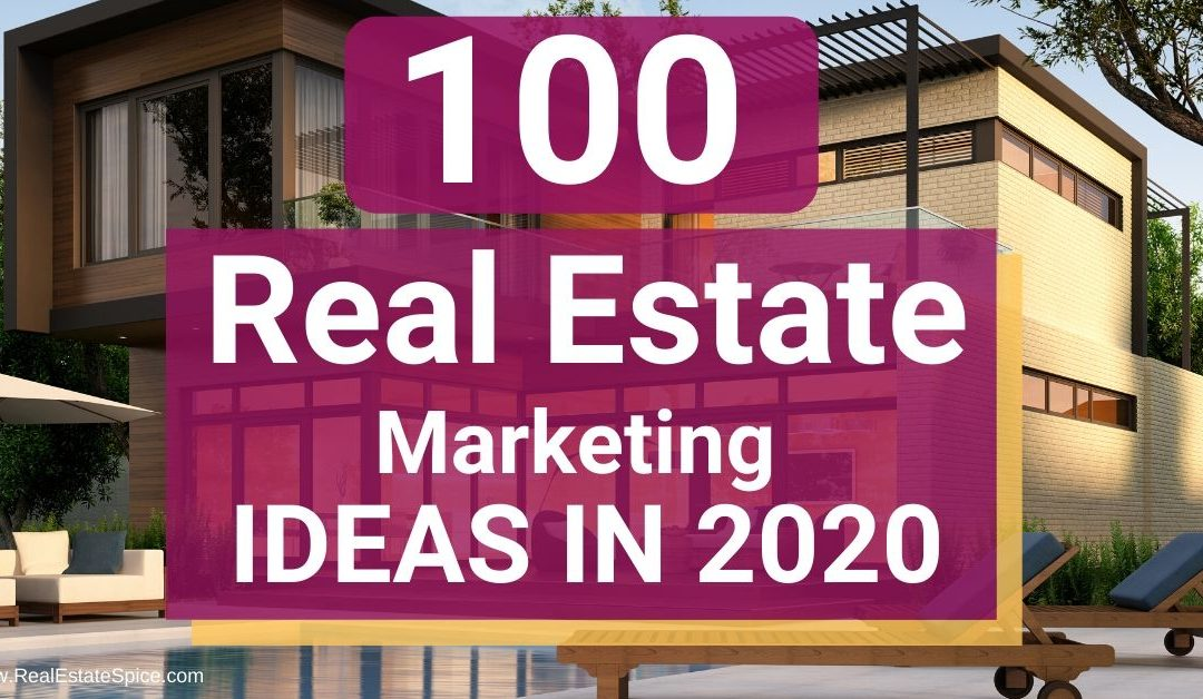 105 Real Estate Marketing Ideas and Strategies  | 2020 GUIDE