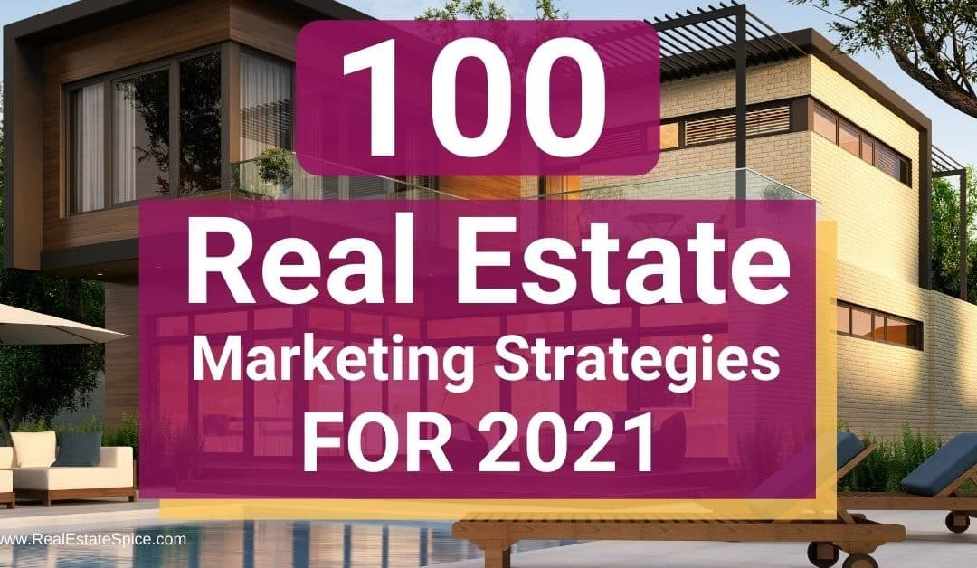 100 Real Estate Marketing Strategies For 2021 – PDF GUIDE