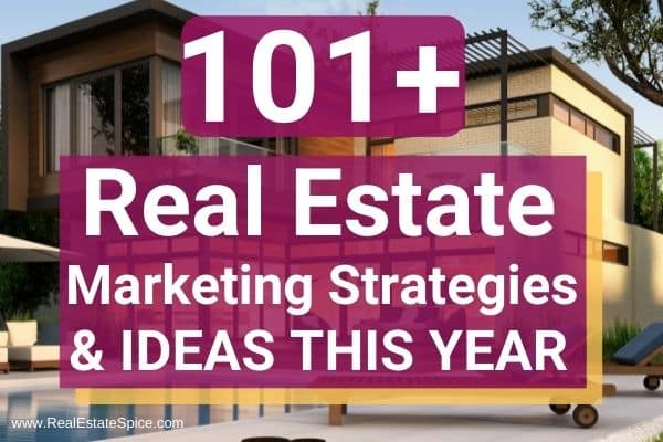 100 Real Estate Marketing Strategies and Ideas