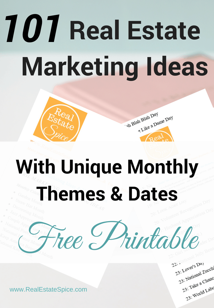 101 Real Estate Marketing Ideas That Actually Work. Created by a Realtor For Realtors.  Includes Monthly Unique Themes & Dates. Includes a free printable. #Real Estate Marketing #Real Estate Marketing Ideas #Realtor #Real Estate #Marketing #Sales tips #Real Estate Tools #Realtor Help #RealEstateLeads  #RealEstateMarketing #RealEstateIdeas #RealtorMarketing #RealEstateMarketingIdeas #RealEstateTools #RealtorHelp #RealEstateLeadGeneration #marketingideas