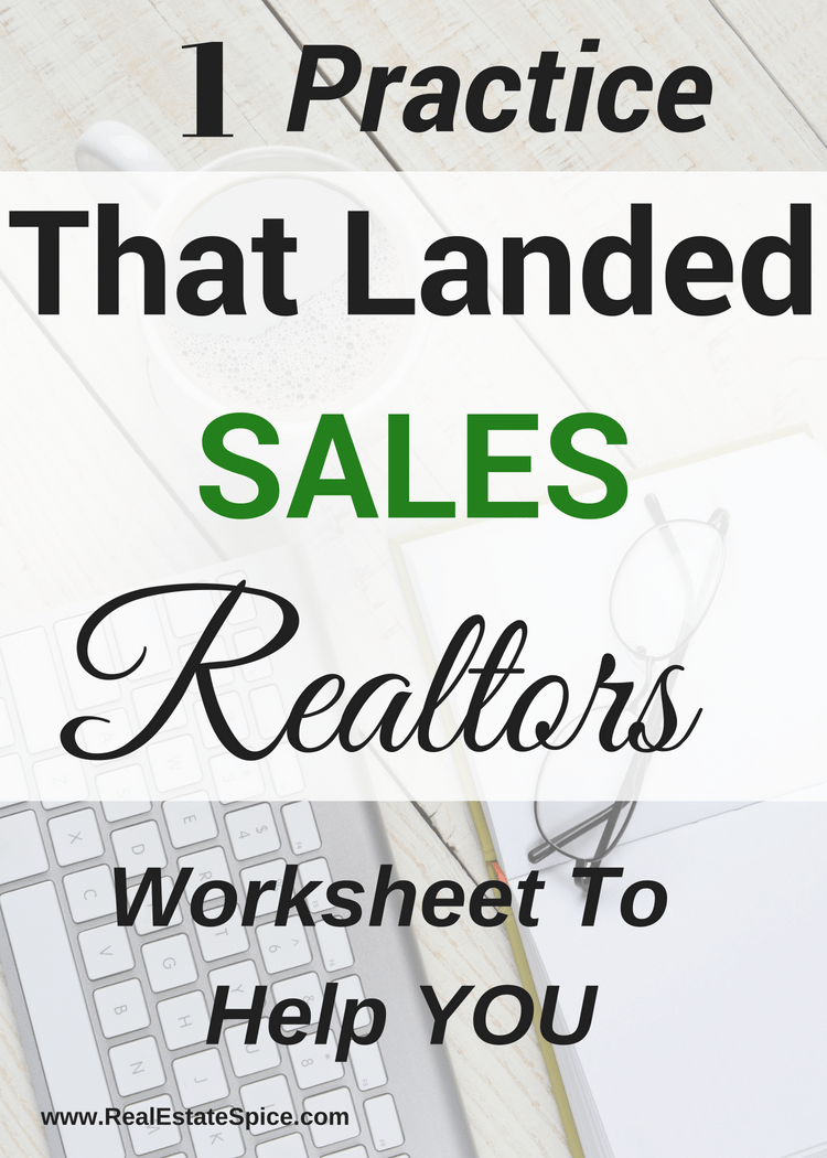 This 1 Practice Landed Me SALES CONSISTENTLY.  Worksheet To Help YOU.  #Real Estate Marketing #Real Estate Marketing Ideas #Realtor Marketing #Realtor #Real Estate Agent #Real Estate #Marketing #Sales motivation #Sales tips #Real Estate Tools #Realtor Help
