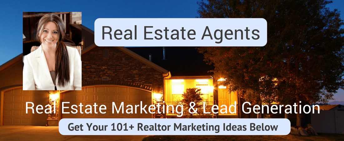 Real Estate Marketing and Real Estate Lead Generation