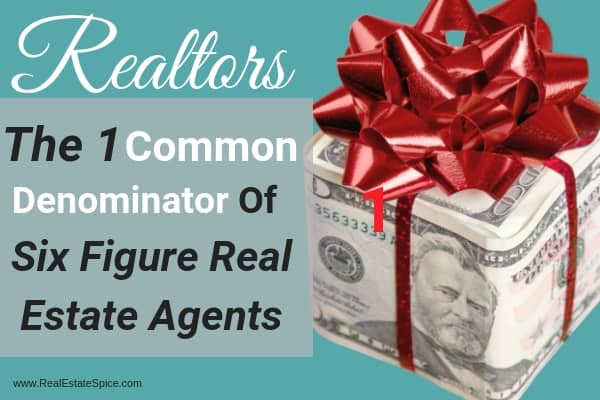 Six Figure Real Estate Agents