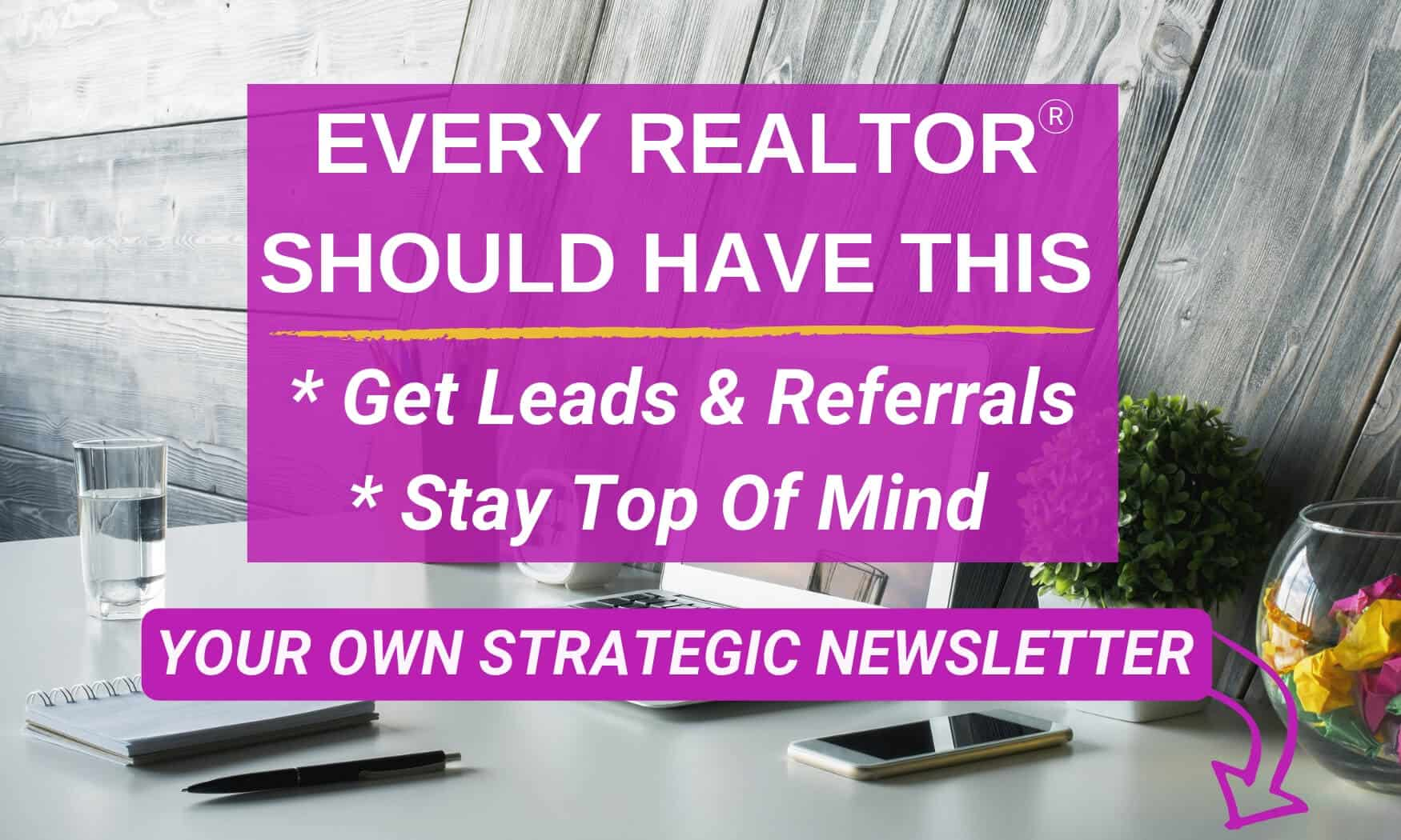 Realtor Newsletter