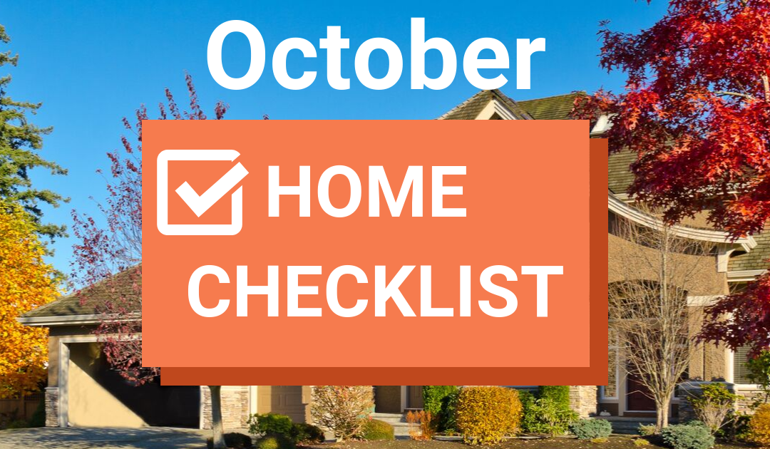 9 October Home Maintenance And Safety Tasks