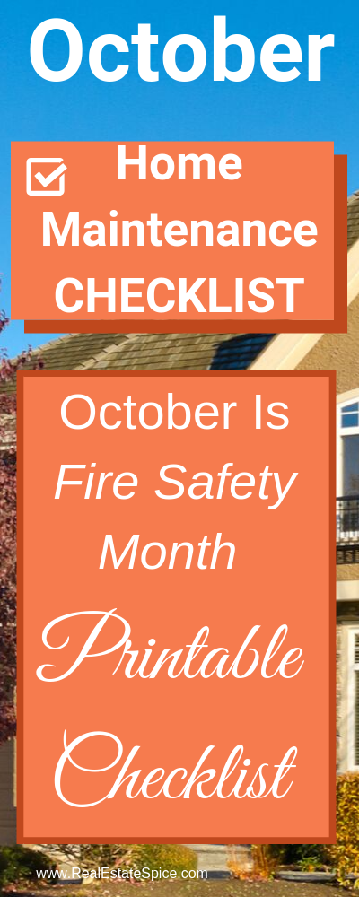 October Home Maintenance & Safety Checklist.  Printable checklist available too.  October is fire safety month.  Protect your loved ones and home...