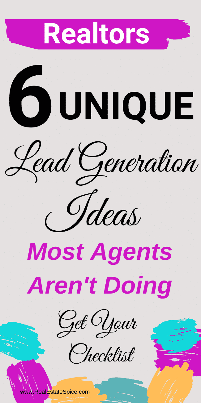 6 Unique Real Estate Lead Generation Ideas (Hint: Most Aren't Doing)