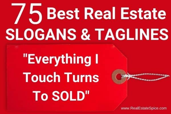 75 Best Real Estate Slogans and Taglines with a tag