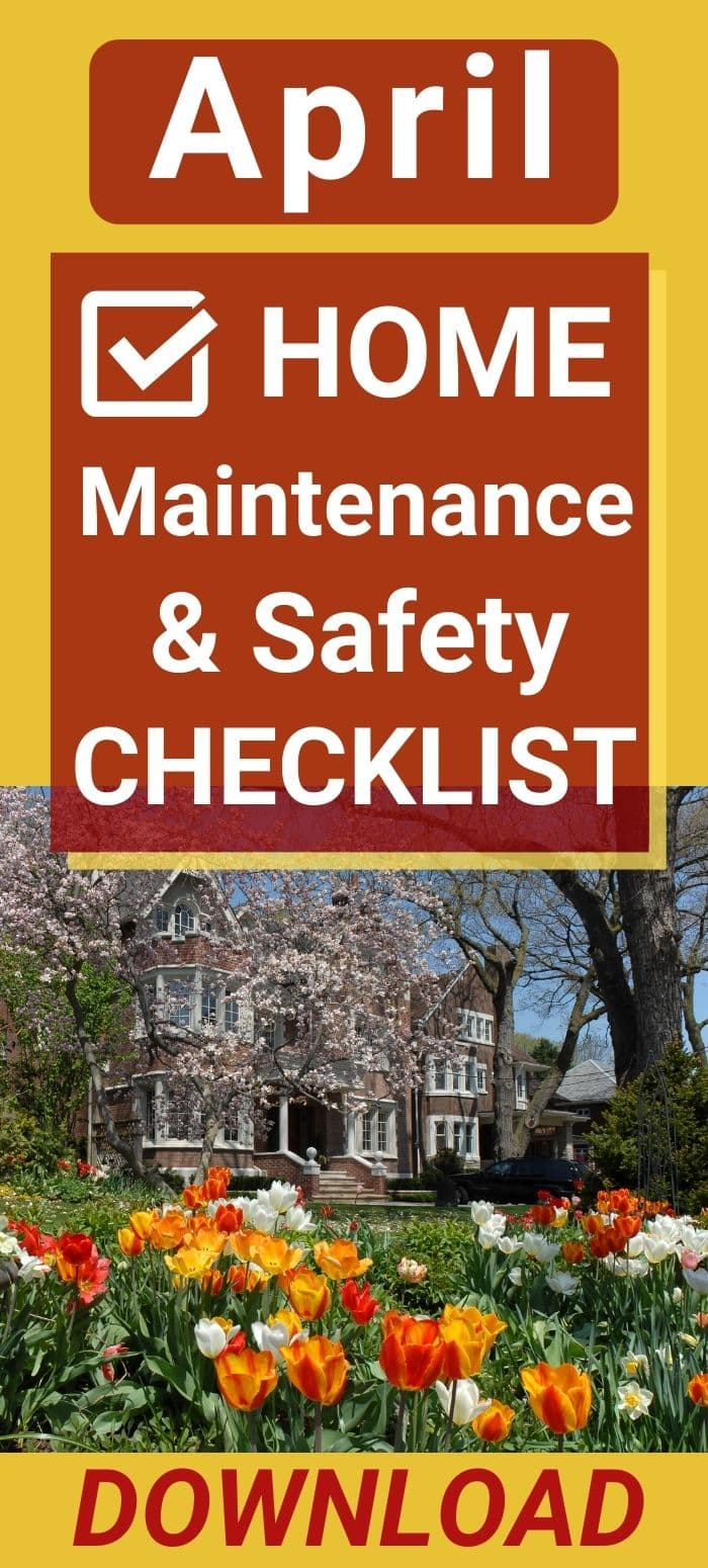 April Home Maintenance and Safety Checklist