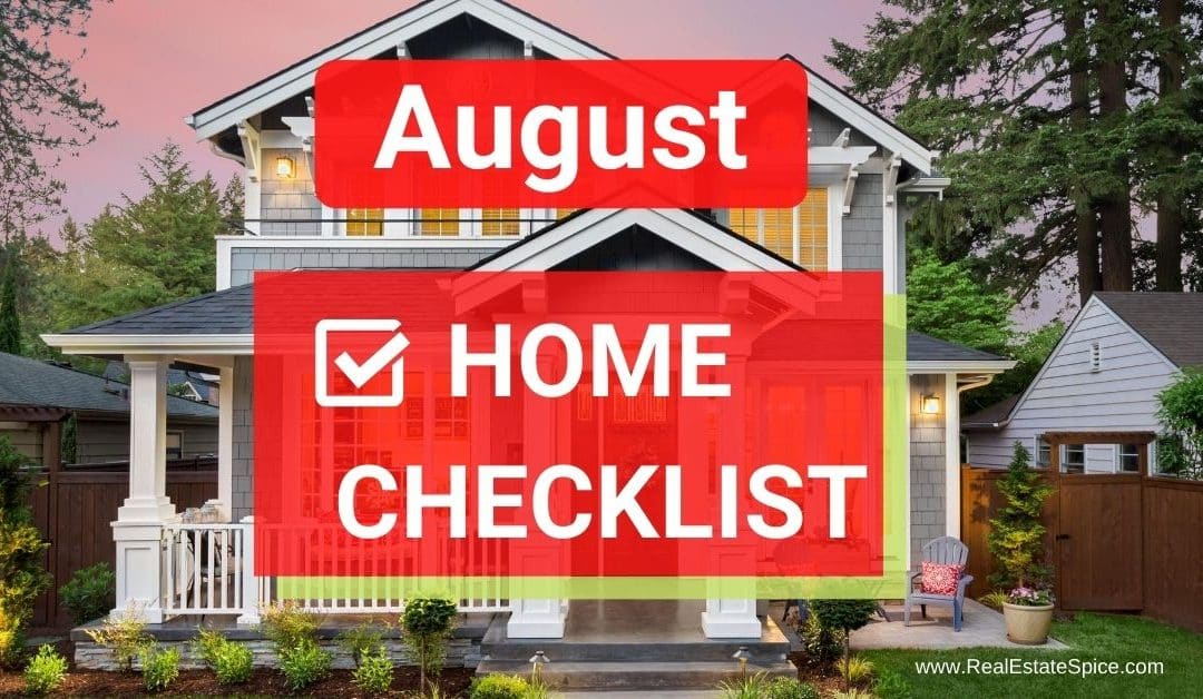 9 August Home Maintenance and Safety Tasks