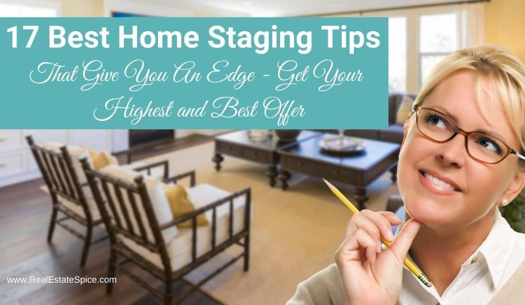 17 Home Staging Tips For 2021- Get The Best Offers