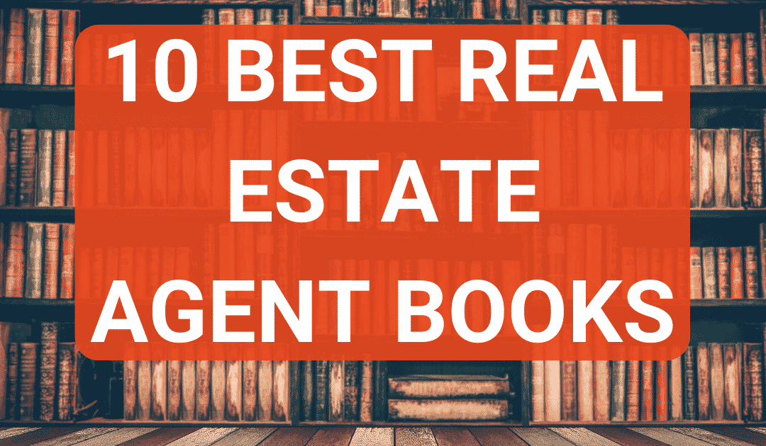 10 Best Books For Real Estate Agents