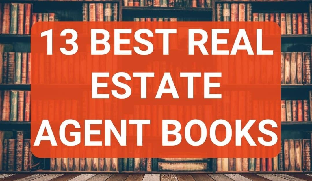 17 Best Books For Real Estate Agents – From Top Agents
