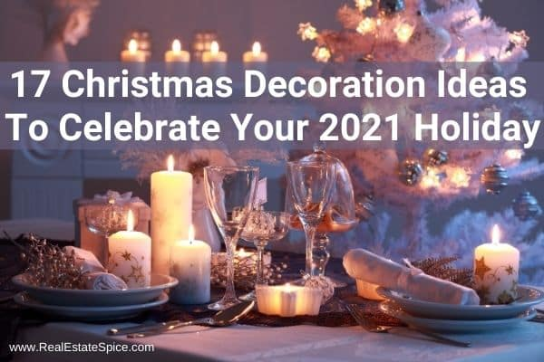 Christmas Decoration Ideas For 2021