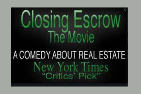 Closing Escrow Real Estate Movie