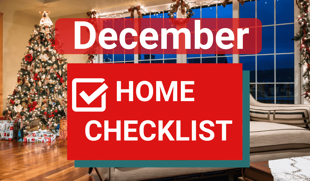 9 December Home Maintenance And Safety Tasks