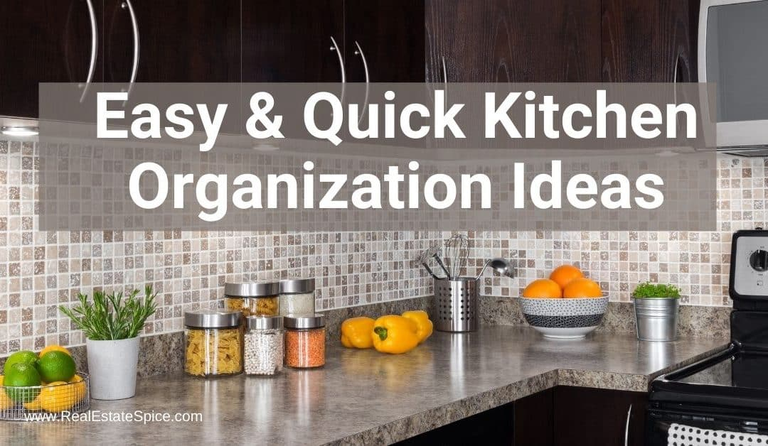 13 Easy and Quick Kitchen Organization Ideas For 2021