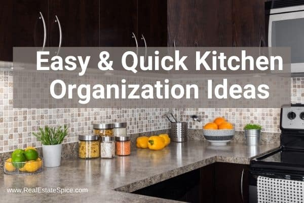 Easy and Quick Kitchen Organization Ideas