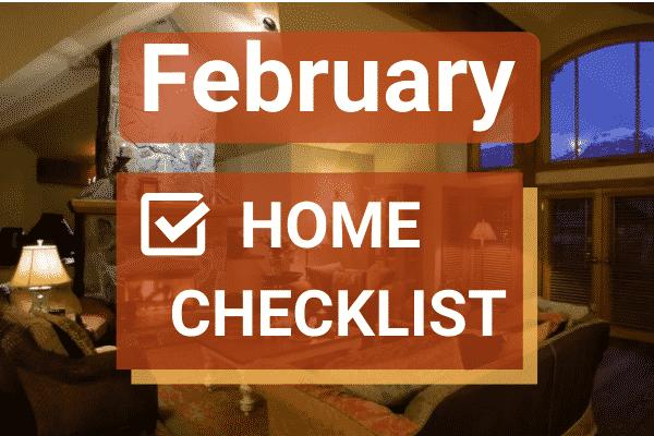 February Home Maintenance Checklist