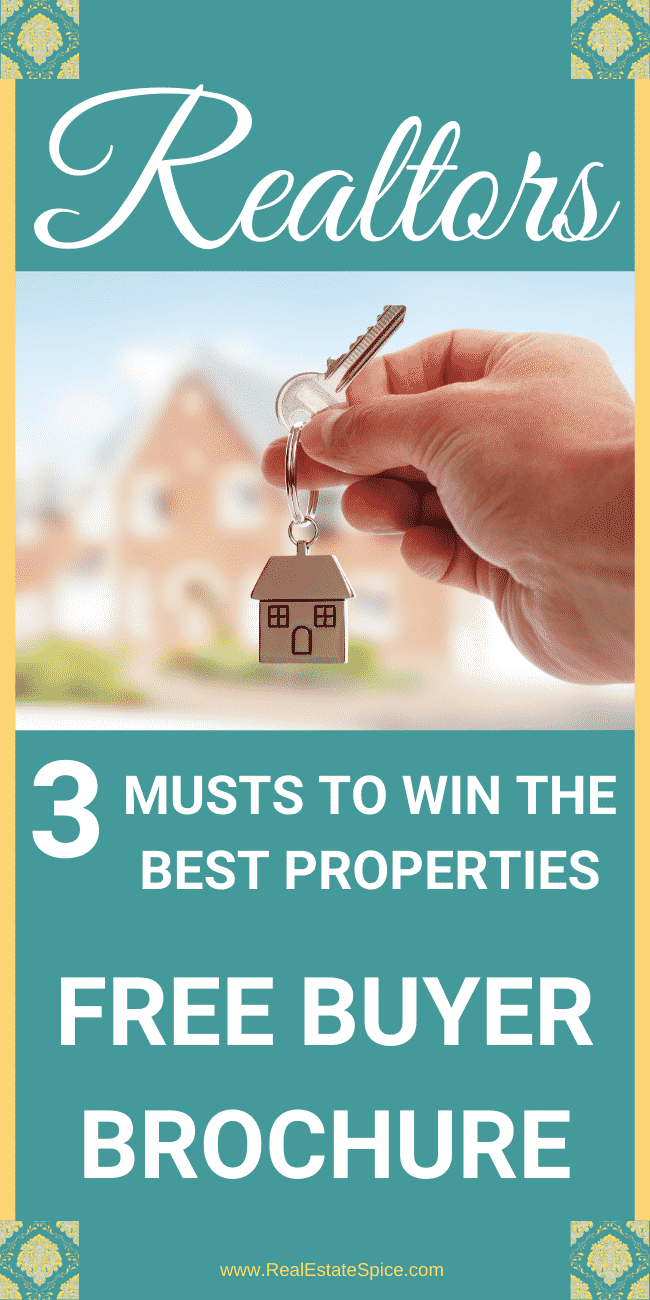 Realtors: Free Brochure For Your Buyers. 3 Strategies To WIN THE BEST PROPERTIES.