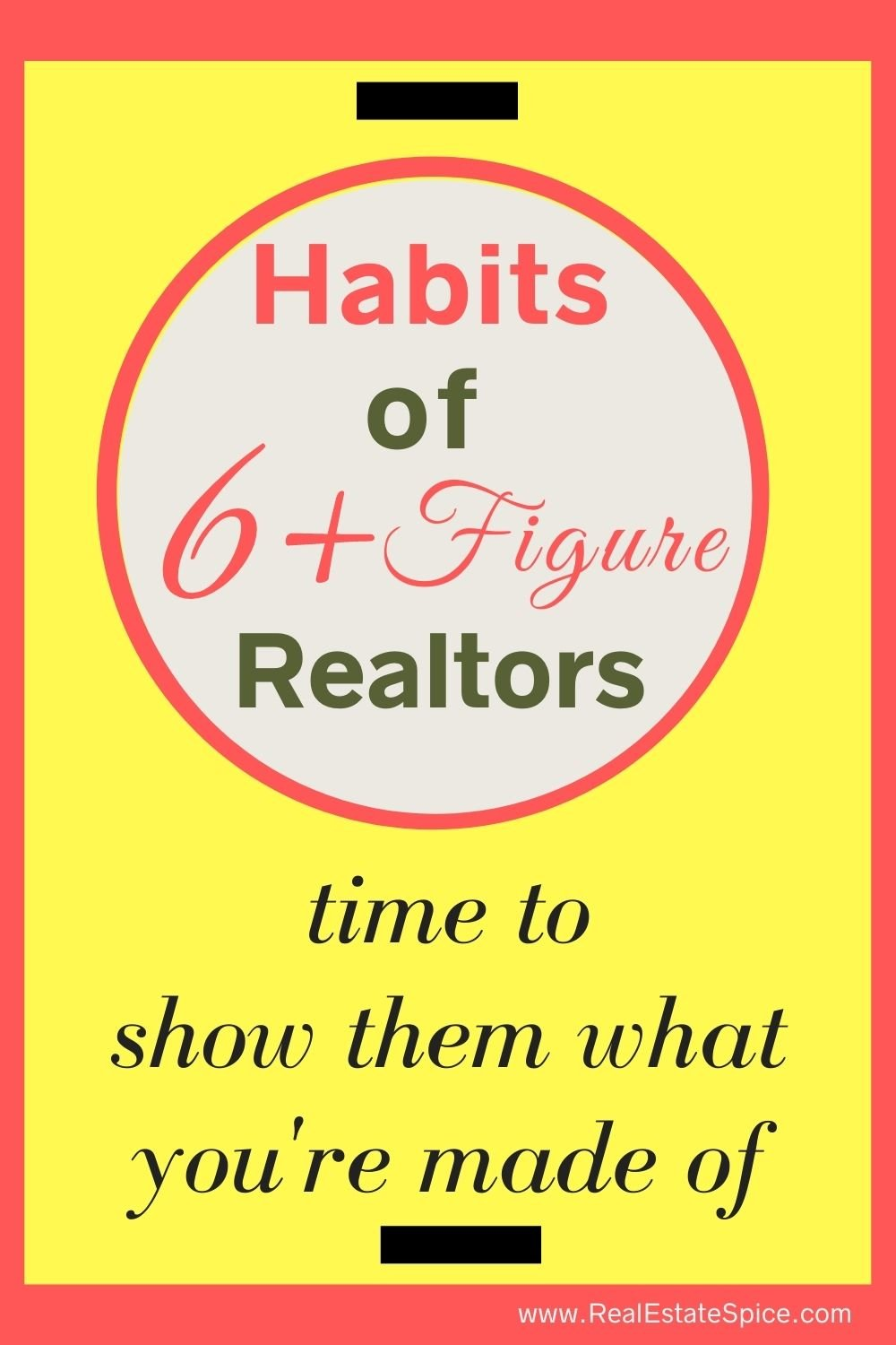 Habits Of 6 Figure Real Estate Agents