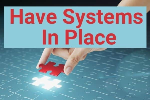 Have Systems In Place Placing The Last Piece In Puzzle