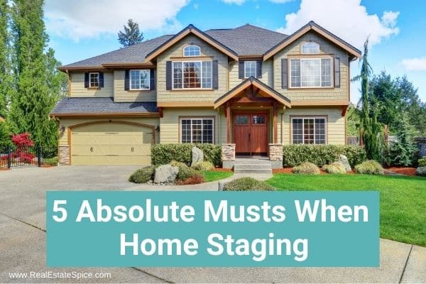 Curbside Front Of Home says 5 absolute musts to home staging