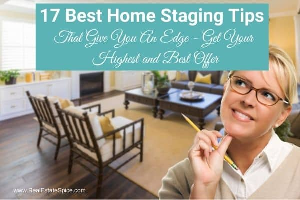 Woman with pencil thinking says 17 best home staging tips that give you an edge get your highest and best offer