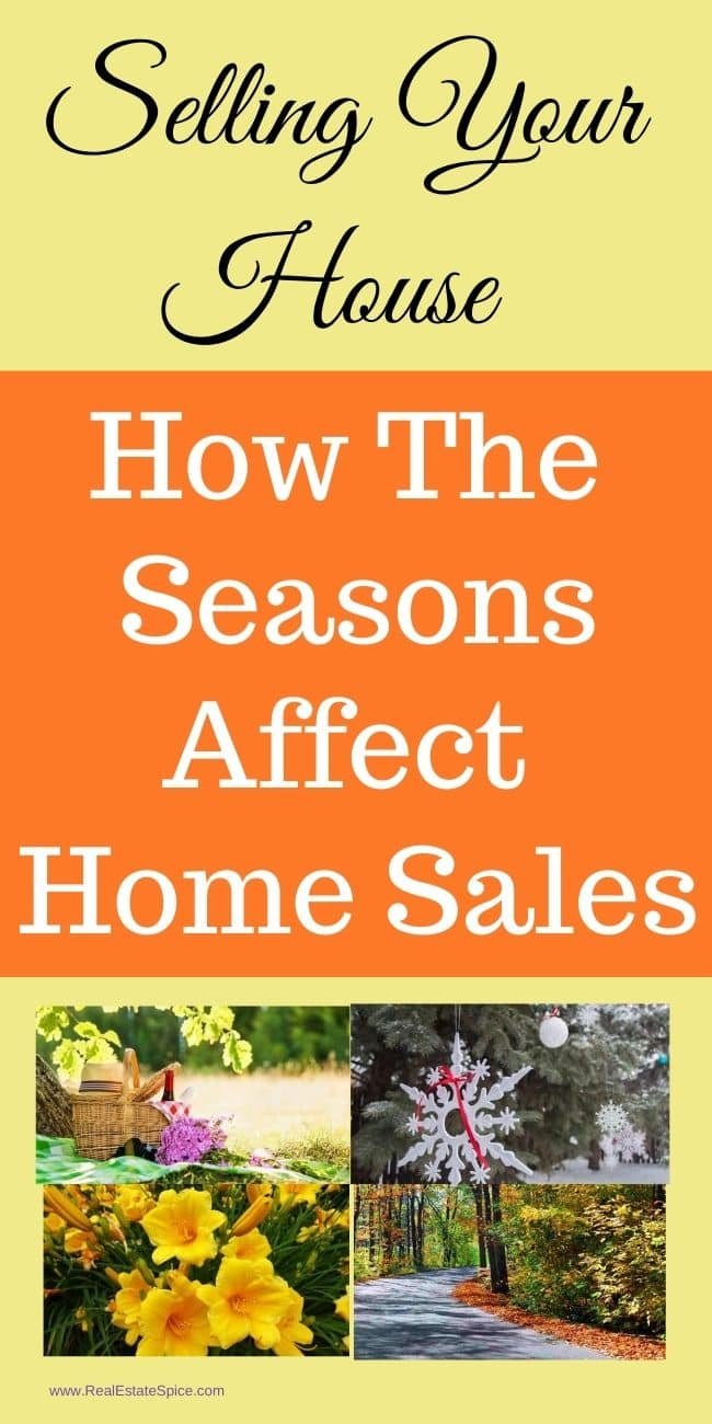 How the seasons affect Selling Your House