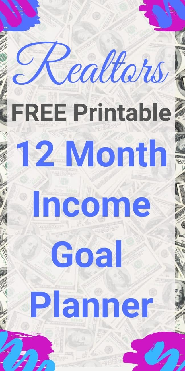 FREE Realtor Income Goal Planner.  January - December Goal Planner.  GET YOURS HERE. 