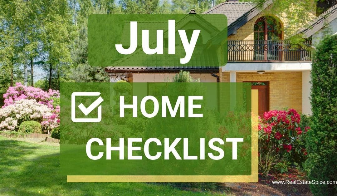 9 July Home Maintenance and Safety Tasks