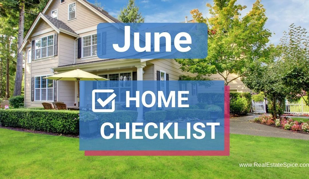 9 June Home Maintenance and Safety Tasks