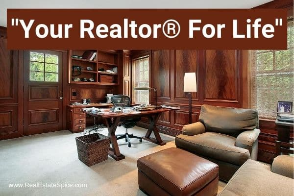 Luxury Home office that says your realtor for life