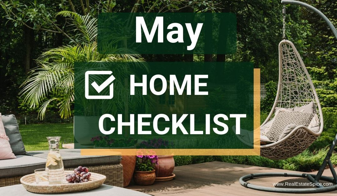 9 May Home Maintenance and Safety Tasks