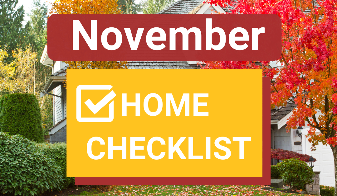 9 November Home Maintenance And Safety Tasks