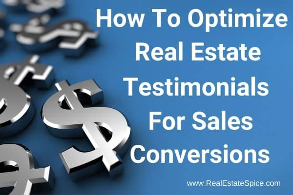 dollar signs and says how to optimize real estate testimonials for sales conversions
