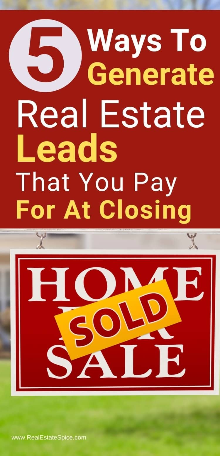 Real Estate Leads Pay At Closing