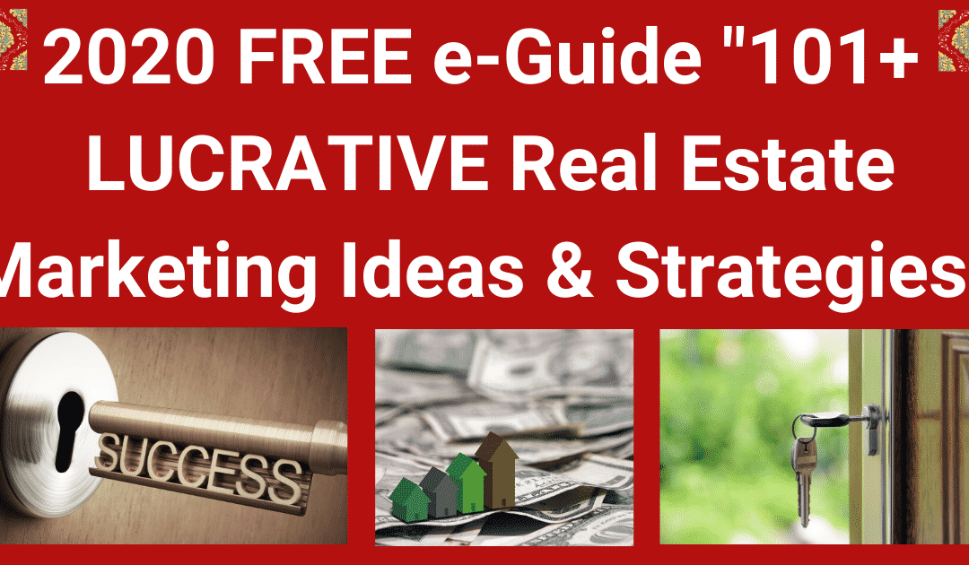 20 + LUCRATIVE Real Estate Marketing Ideas & Strategies: 2020 GUIDE