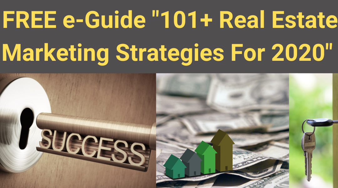 20 + Real Estate Marketing Ideas & Strategies For 2020: e-GUIDE