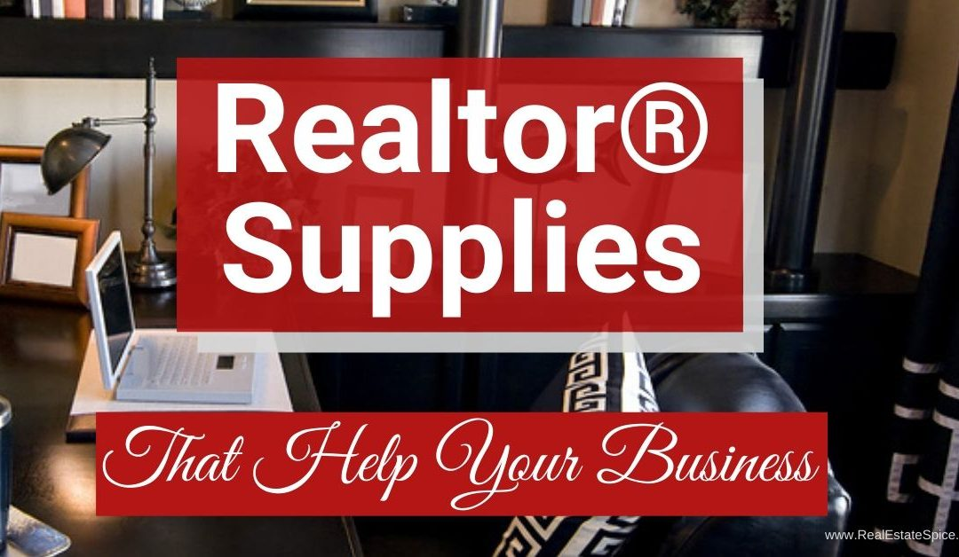 Realtor Supplies and Products