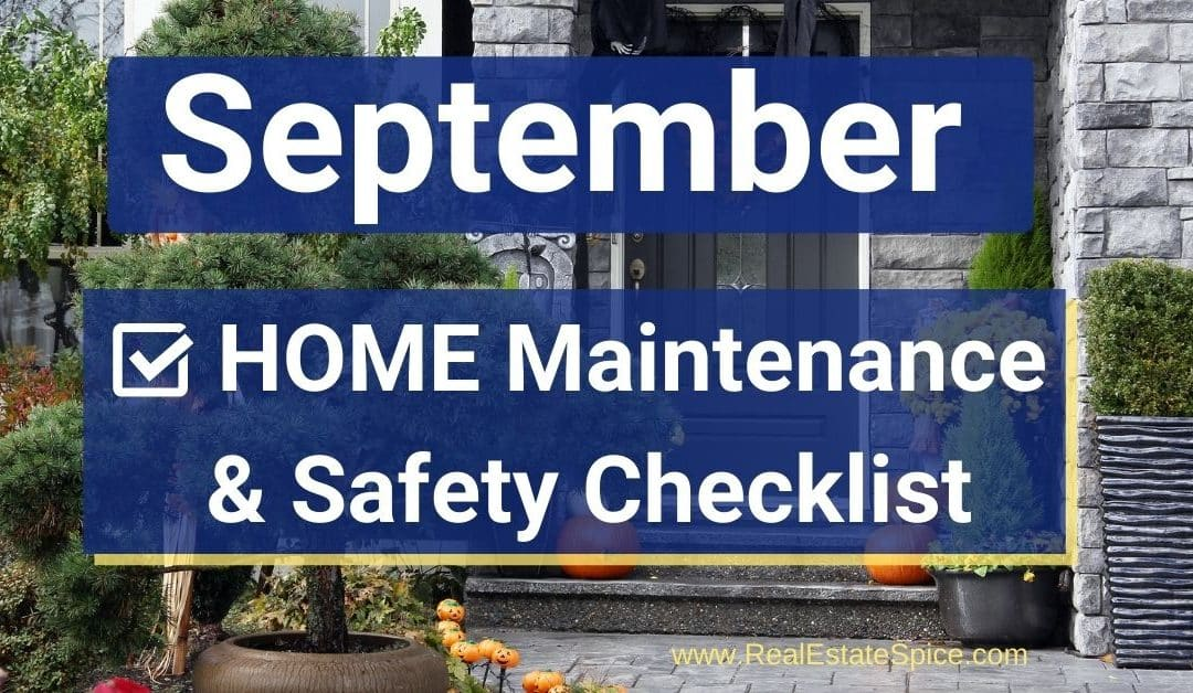 9 September Home Maintenance and Safety Tips Checklist
