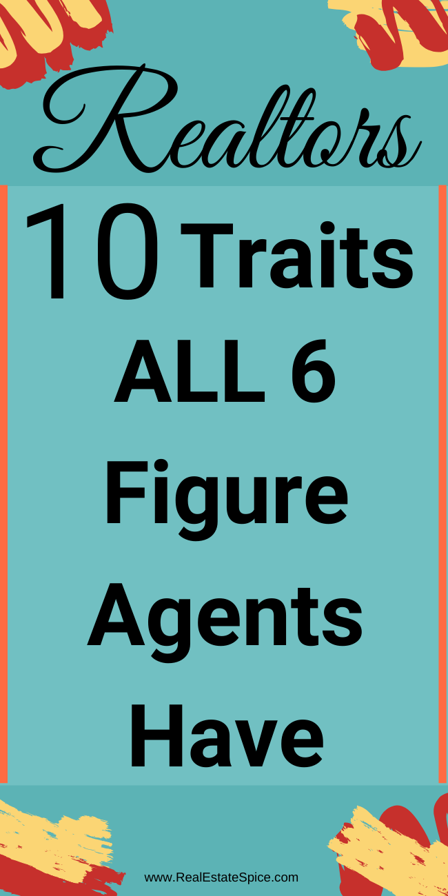Real Estate Agents: 10 Traits ALL Successful Realtors Have. Make sure to check this out as you\'re growing your business.  #Realtor #RealEstateMarketing #RealEstate MarketingIdeas #RealtorMarketing #RealEstateAgent #Real Estate