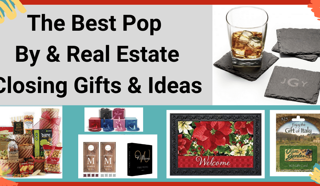 11 Best Real Estate Pop By & Closing Gifts Popular Now