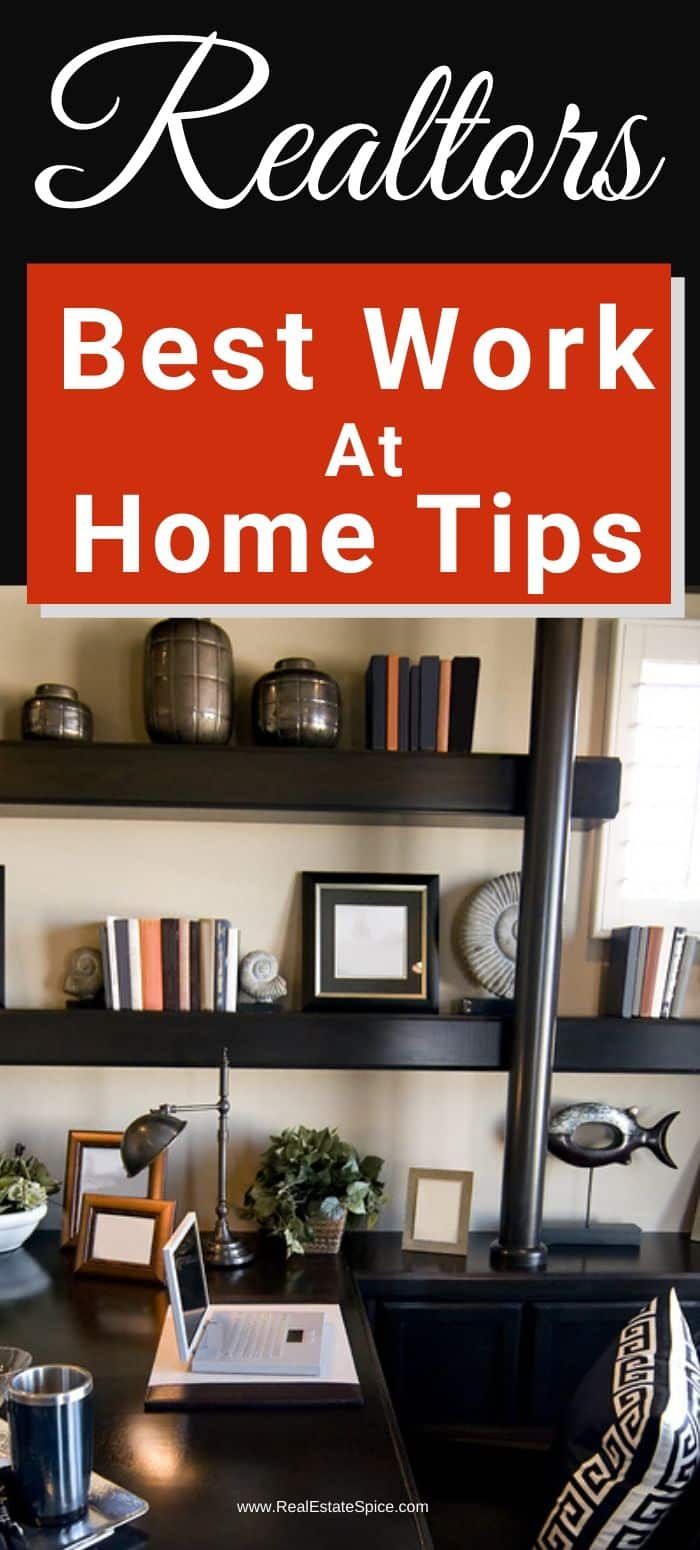 Realtors Working From Home Tips