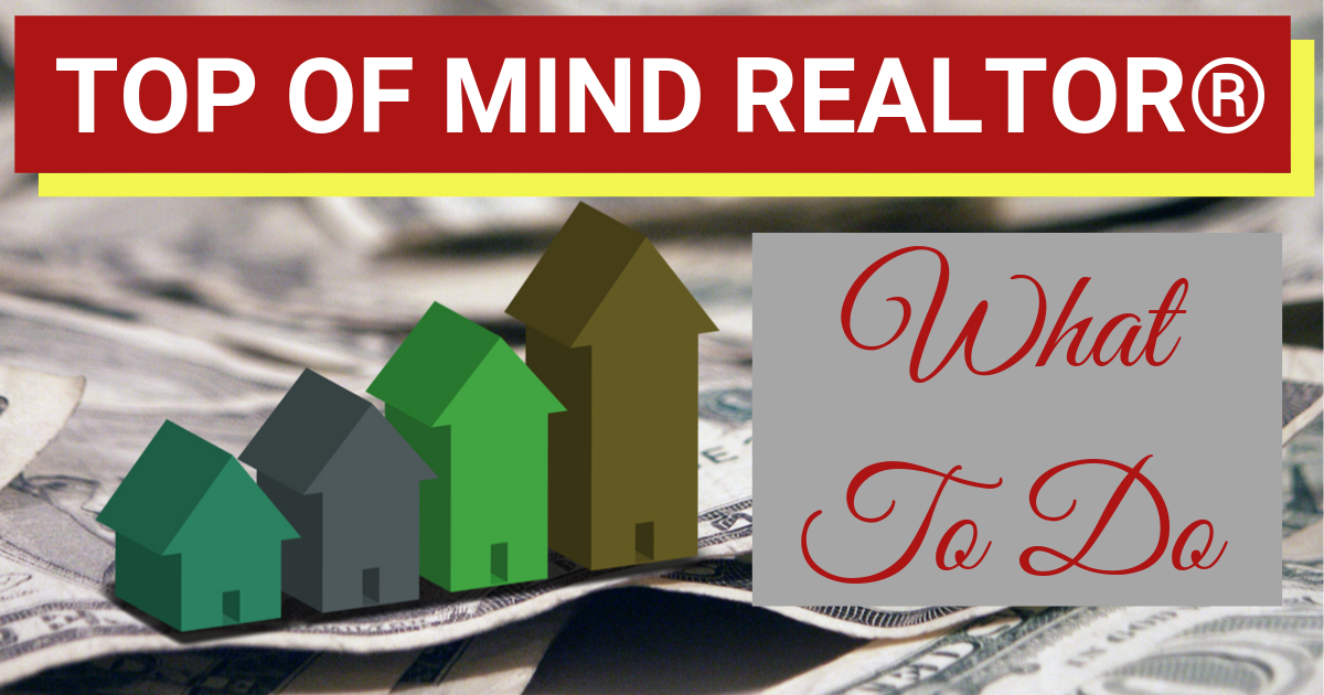 Top Of Mind Realtor