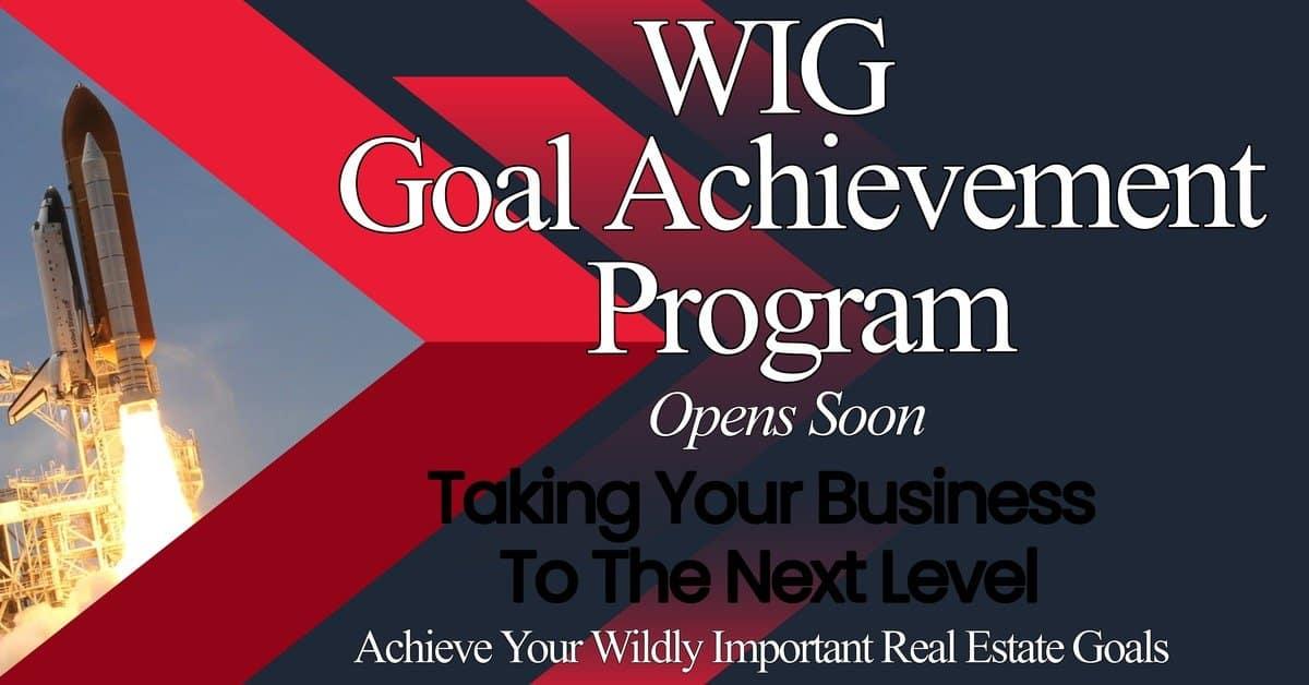 WIG Realtor Goal Achievement Program