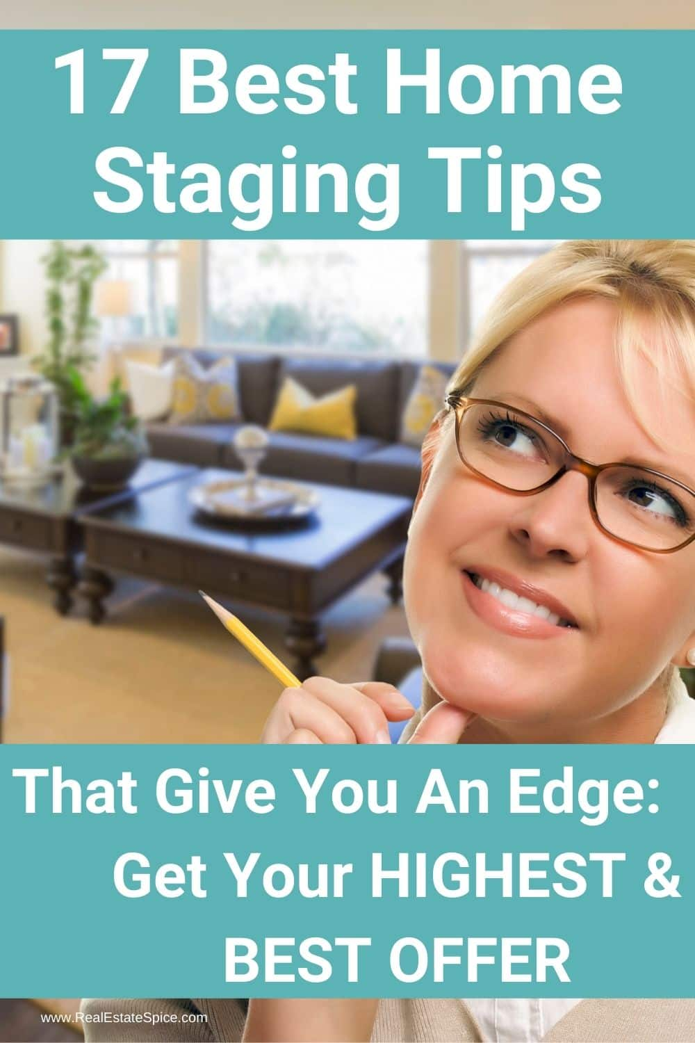 Woman thinking Holding a pencil says 17 best home staging tips that give you an edge