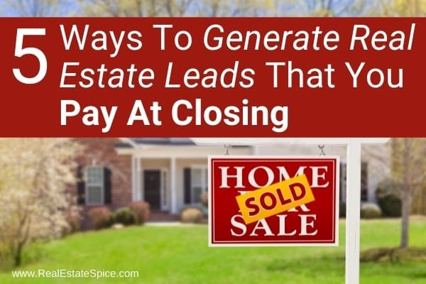 background house with sold sign says generate real estate pay at closing leads